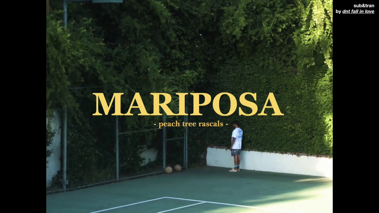 Terjemahan Lirik Mariposa - Peach Tree Rascals