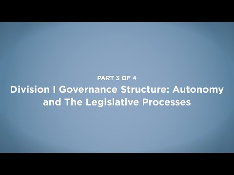 NCAA Division I Governance Structure: Autonomy and the Legislative Processes