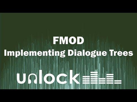FMOD Dialogue Trees   Unlock Audio