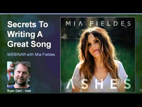 Secrets To Writing A Great Song with Mia Fieldes