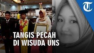 Suasana Haru Di Wisuda UNS Surakarta Orangtua Almarhumah  Rza Laila Nur Wakili Anaknya Saat Wisuda