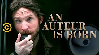 "An Auteur Is Born (""A Star Is Born"" Parody)"