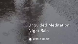 NightRain | Relaxing Sounds for Sleep, Focus, Study, or Meditation | 1 Hour screenshot 3