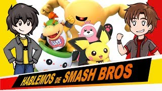 Hablemos de SMASH BROS ULTIMATE (Ep. 5) - Pichu, Bowser Jr y escenarios