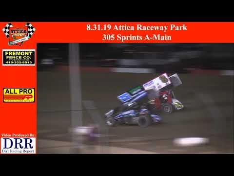 8.31.19 Attica Raceway Park 305 Sprints A-Main