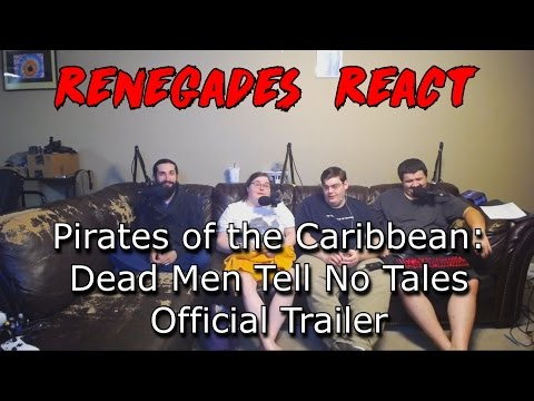 Renegades React to... Pirates of the Caribbean: Dead Men Tell No Tales Trailer 3