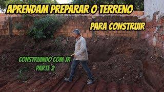 APRENDAM PREPARAR O TERRENO PARA CONSTRUIR
