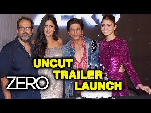 Uncut - ZERO TRAILER LAUNCH | Shahrukh Khan | Katrina Kaif | Anushka Sharma