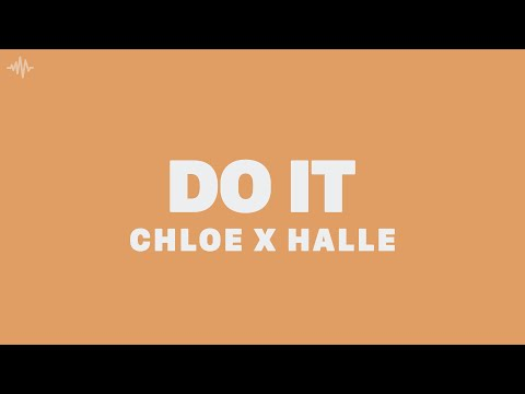 Chloe x Halle - Do It (Lyrics)
