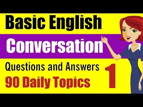 Basic English Conversation: Q&A: 90 Daily Topics Part 1