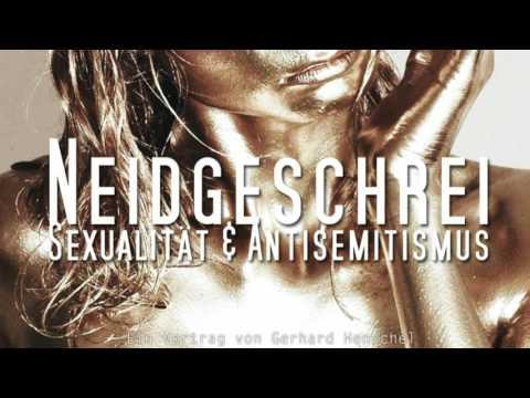 Neidgeschrei: Antisemitismus & Sexualität - Ein Vortrag von Gerhard Henschel