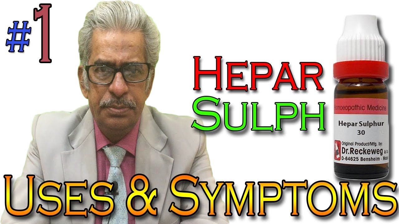 Homeopathy Medicine HEPAR SULPH (PART 1) in Hindi - Uses & Symptoms by Dr  P  S  Tiwari