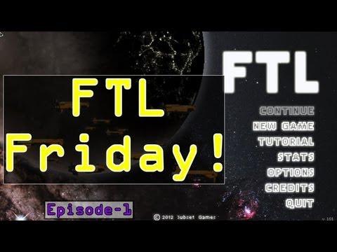 FTL Friday! - Episode 1:  Forward Unto Dawn