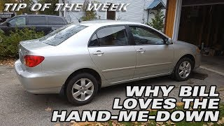 Why Bill Loves the Hand me Down - Tip of The Week