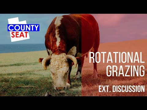 S8 Ep10 - Ext. Discussion: Rotational Grazing - The County Seat