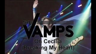 The Vamps - Oh Cecilia (Breaking My Heart) (Live In Birmingham)