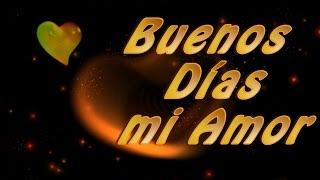 Frases de Buenos Dias para mi Amor