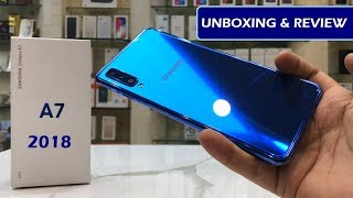 SAMSUNG A7 2018 UNBOXING REVIEW AND OPINION