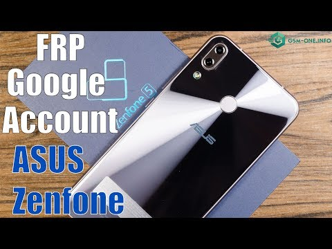 2019 | FRP Lock Google Account All ASUS ZENFONE Android 8