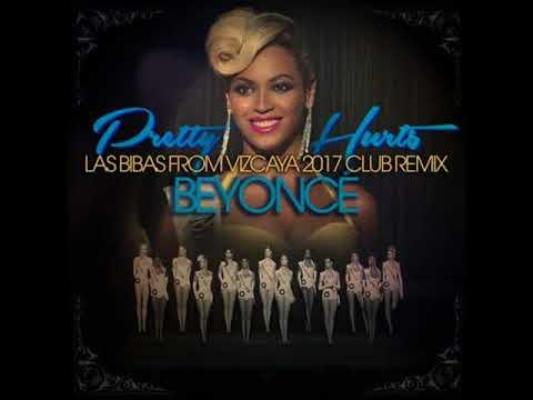 """Beyoncé """"Pretty Hurts"""" (Las Bibas From Vizcaya 2017 Club Remix)*98kps"""