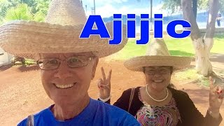 Ajijic and Lake Chapala Jaliso Mexico Retiring