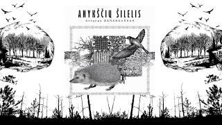 Audio knyga - ANYKŠČIŲ ŠILELIS - Antanas Baranauskas