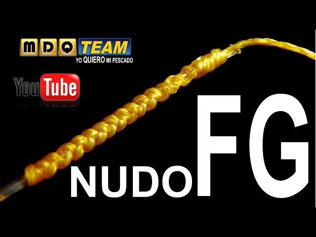 El nudo de mayor resistencia para Fluorocarbono y trenzado, FG Knot