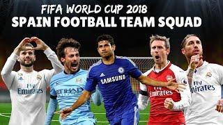 Spain National Football Team Squad| FIFA WORLD CUP 2018 Final Players List