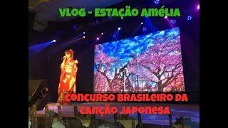 Vlog 32 Concurso Brasileiro Da Cancao Japonesa