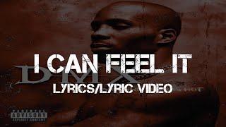 DMX - I Can Feel It (Lyrics/Lyric Video)