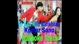 Ye Kaali Kaali Aankhein Karaoke - Baazigar ( 1993 ) Kumar Sanu & Anu Malik