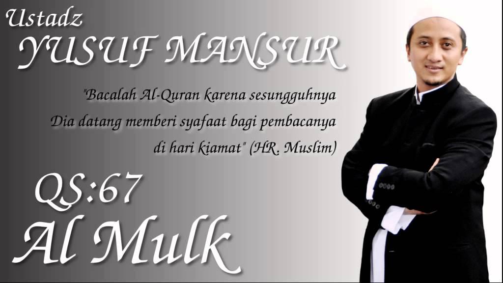 Qs67 Al Mulk Ust Yusuf Mansur
