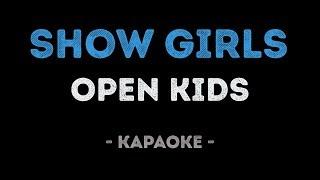 Open Kids - Show Girls (Караоке)