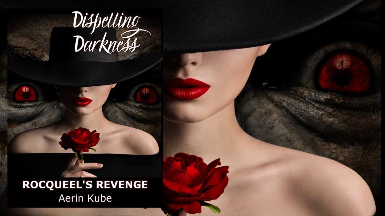 Trailer #2 - Coming Soon - Dispelling Darkness - Rocqueel's Revenge