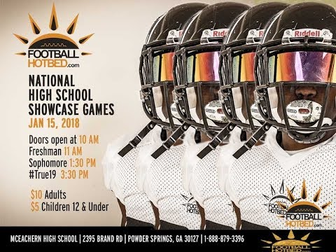 2018 Sophomore National High School Showcase Games (FOOTBALLHOTBED)