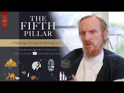 🕋The Fifth Pillar: Welcoming Dhul Hijjah – Abdal Hakim Murad