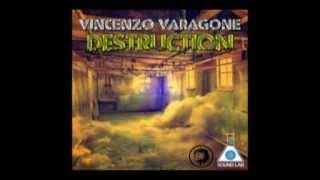 Vincenzo Varagone - Destruction
