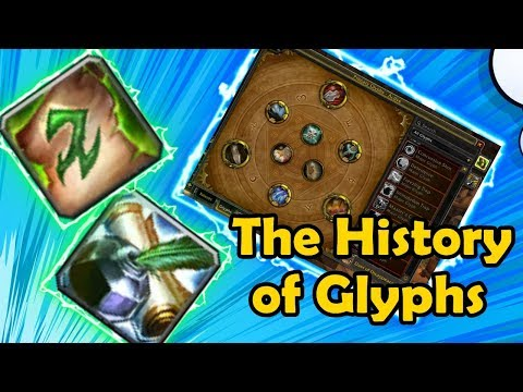 The Short History Of Glyphs - WCmini Facts (Wrath Of The Lich King To BfA)