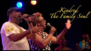 Kindred The Family Soul - All My People (Live In Philly)