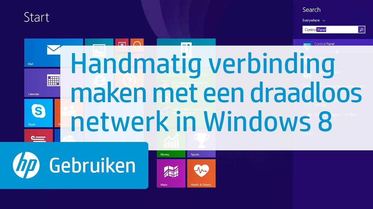Handmatig Verbinding Maken Met Een Draadloos Netwerk In Windows 8