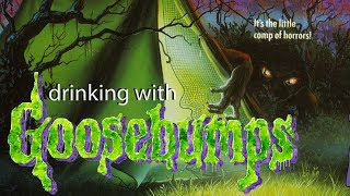 Drinking with Goosebumps #9: Welcome to Camp Nightmare