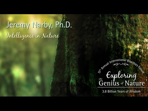 Intelligence in Nature (2014) - Jeremy Narby, Ph.D.