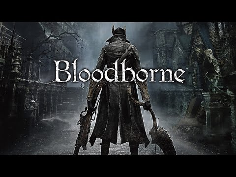 BLOODBORNE - Trailers + Intro (Español)
