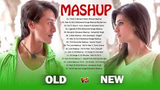 Old Vs New Bollywood Mashup Songs 2020 - 90's Hindi Love Mashup - Latest Indian Songs Playlist 2020