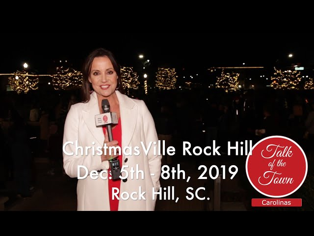 ChristmasVille Rock Hill 2019