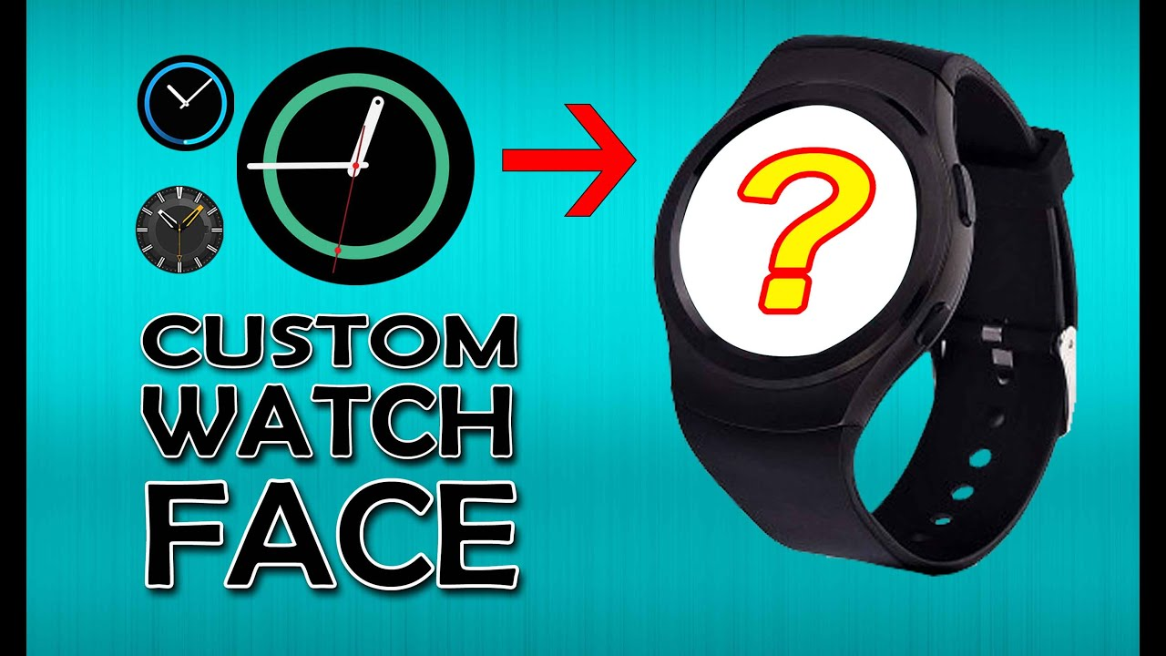 No.1 G3 | Make & upload your own Watch face | What the ...