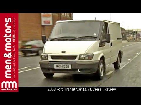 2003 Ford Transit Van (2.5 L Diesel) Review