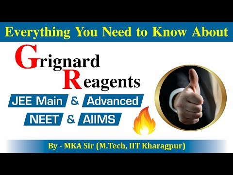 Grignard Reagent - Detailed Concepts 🔥 || Mechanism || All Possible Reactions || IITian Explained