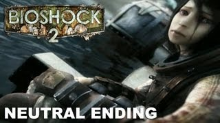 Bioshock 2 - Neutral Ending