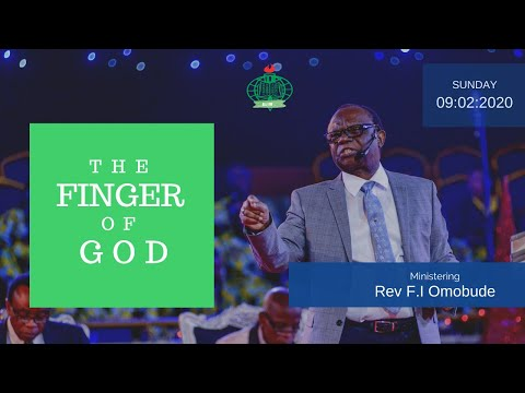 The Finger Of God - Rev. Dr. Felix Omobude - 9.02.2020